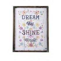 Dream Big Shine Bright Plaque